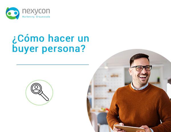 ¿Cómo hacer un buyers persona? Guía paso a paso